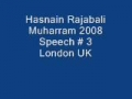 Hasnain Rajabali Muharram UK 2008 Night 3 - English