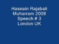 Hasnain Rajabali Muharram UK 2008 Night 3 - English