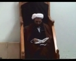 Moulana Ghulam Hurr Shabbiri Ramazan Lecture  3 - English