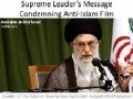 Supreme Leader Message Condemning Anti-Islam Film - 13 Sep 2012 - [ENGLISH]