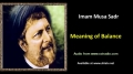 [ENGLISH] Meaning of Balance - Excerpt from Imam Musa Sadr Speech - English