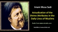 [ENGLISH] Actualization of Divine Attributes in the Daily Lives - Excerpt from Imam Musa Sadr Speech - English