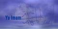 Ya Imam - Urdu msg English