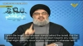 [CLIP] Nasrallah : Only a Few Missiles Needed to Plunge israel into Darkness - Arabic sub English