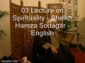 03 Lecture on Spirituality - Sheikh Hamza Sodagar - English