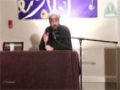 [30th Annual Conference held by the Muslim Group of USA and Canada] Speech : Dr. Shaykh Sekaleshfar - Dec 2013 - English