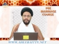 [04] Pre-Marriage Course - Molana Syed Zaki Baqri - Urdu & English