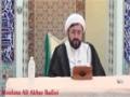 [01] Letters by Imam Ali - Moulana Ali Akbar Badiei - 11 Ramadan 1436 - English