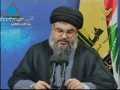 Nasrallah Calls On Arab World to Unite to Prevent US Israel From Destroying Gaza - 15Dec08 - English
