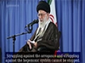 Struggling against the arrogance - Sayed Ali Khamenei - Farsi Sub English