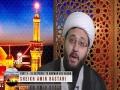 [03] The Journey of Husain (as)   In response to Marwan bin Hakam   Sheikh Amin Rastani - English