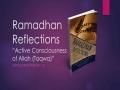 [Supplication For Day 13] Ramadhan Reflections - Active Consciousness of Allah (Taqwa) - Sh. Saleem Bhimji - Eng