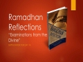 [Supplication For Day 14] Ramadhan Reflections - Examinations from the Divine - Sh. Saleem Bhimji - English
