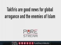 Takfiris are good news for the Global Arrogance & the enemies of Islam | Leader of the Muslim Ummah - English