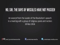 No, sir, the days of missiles have NOT passed | Leader of the Muslim Ummah | Farsi sub English