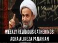 Weekly Religious Gatherings   Agha Alireza Panahian   Farsi sub English